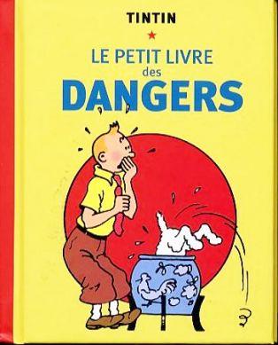 Le petit livre des dangers
