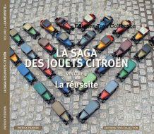 La saga des Jouets Citroën, volume 3